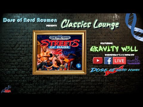 DNA's Classics Lounge, Streets of Rage 2 feat. GRAV1TY W3LL