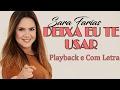 Deixa Eu Te Usar  (Playback e Com Letra / Legendado) Sarah Farias