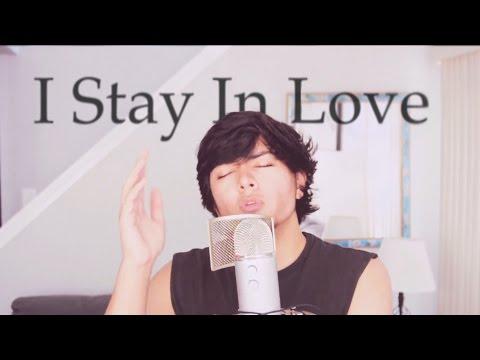 I Stay In Love - Danté Riccelli Cover