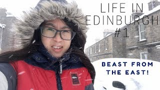 LIFE IN EDINBURGH #1 Moving in | BEAST FROM THE EAST | SNOW DAY