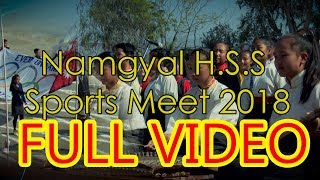 Namgyal Higher Secondary School  | Sports Day 2018  | Full Official Video