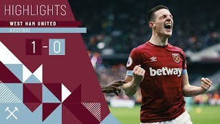HIGHLIGHTS | WEST HAM UNITED 1 ARSENAL 0 | DECLAN RICE SCORES HIS FIRST GOAL TO CLINCH THE WIN
