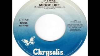 Midge Ure - If I Was (1985)