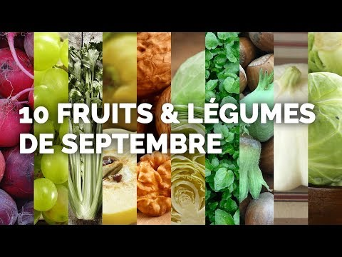 les 10 fruits et l gumes de septembre youtube. Black Bedroom Furniture Sets. Home Design Ideas