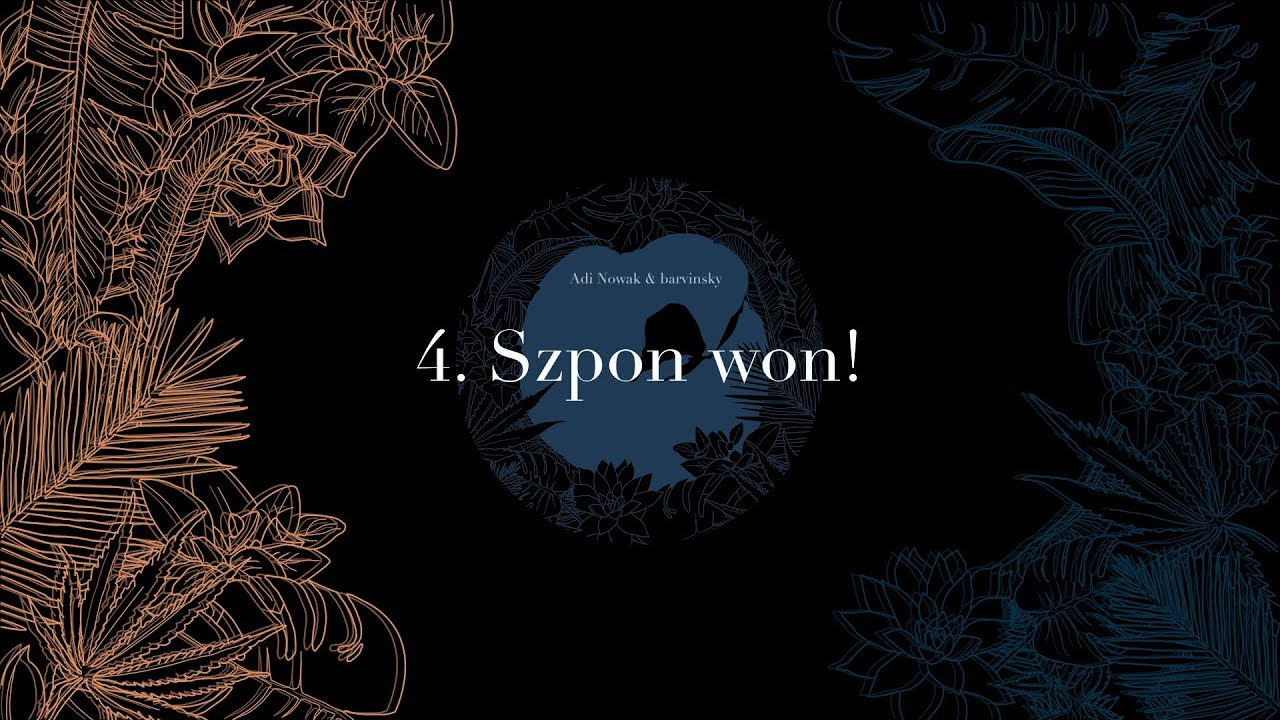 Adi Nowak & barvinsky – Szpon Won!