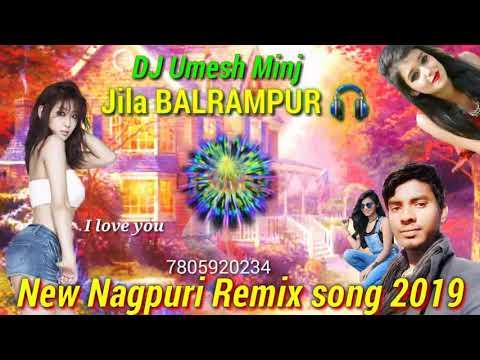 New Nagpuri Dj Remix Song /26/3//2019 Mix Dj Umesh Minj Jila Balrampur