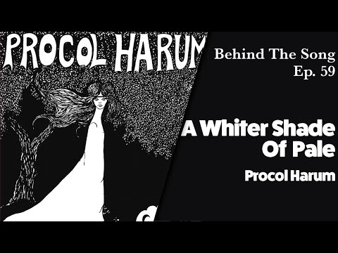 Behind-The-Song-Episode-59-Procol-Harum-A-Whiter-Shade-Of-Pale