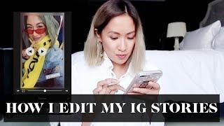 How I Edit My Instagram Stories | Laureen Uy
