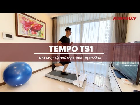 Tempo TS1 - Máy chạy bộ nhỏ gọn nhất thị trường