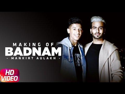 Making | Badnam | Mankirt Aulakh Feat Dj Flow | Sukh Sanghera | Singga | Speed Records