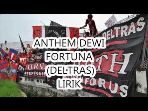 LAGU ANTHEM DEWI FORTUNA LIRIK   - DELTAMANIA (DELTRAS SIDOARJO)