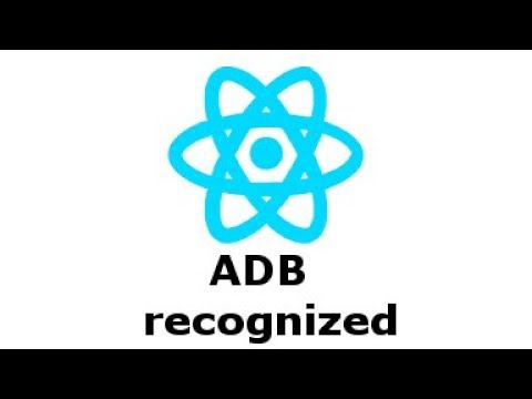 react- native: 'adb' is not recognized as an internal or external command