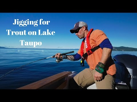 LAKE TAUPO JIGGING