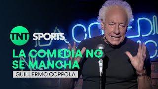 La Comedia no se Mancha | Guillermo Coppola Parte 1