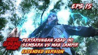 Download Video Pertarungan Sengit Antara Sembara Vs Mak Lampir Part 2 - Misteri Gunung Merapi Eps 35 MP3 3GP MP4