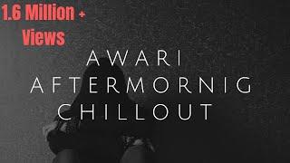 Awari (Chillout Remix)