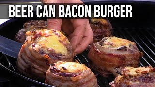Beer Can Bacon Burger recipes by the BBQ Pit Boys thumbnail