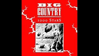 Watch Big Country 1000 Stars video