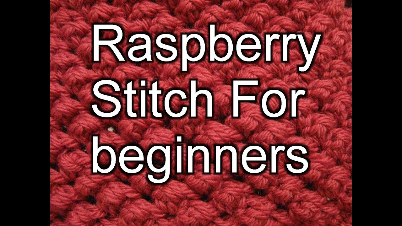 Raspberry Stitch For Crochet Left Handed With Slow Motion Stitches Diagram Youtube