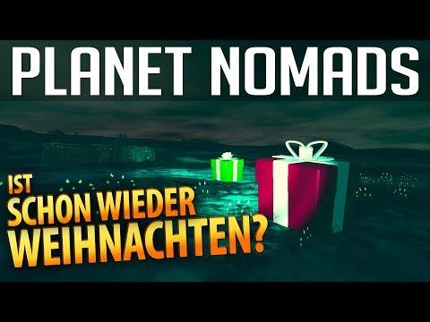 PLANET NOMADS #09 | Ist schon wieder Weihnachten? | Gameplay German Deutsch