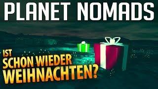 PLANET NOMADS #09 | Ist schon wieder Weihnachten? | Gameplay German Deutsch thumbnail