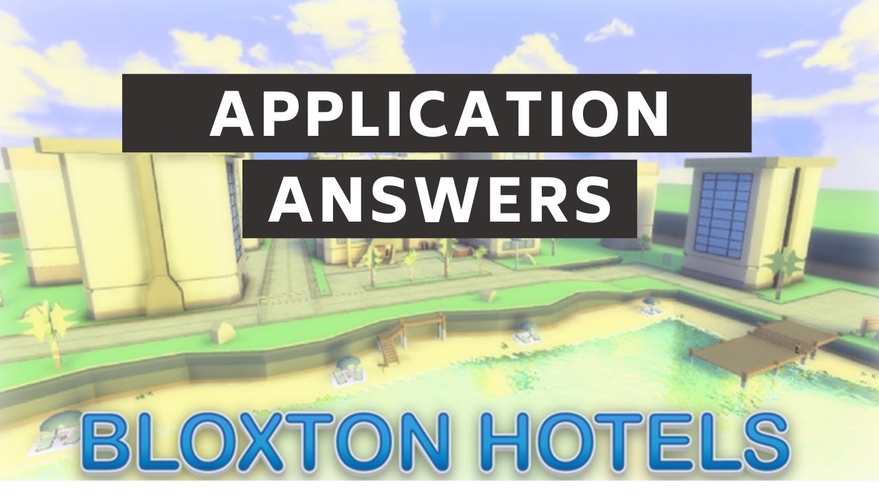 Bloxxed Hotels Application Answers 2019 Roblox Youtube