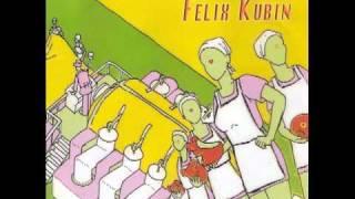 Felix Kubin - Die Kulturelle Revolution