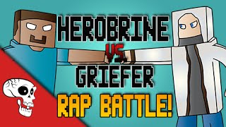 Repeat youtube video Herobrine vs Griefer RAP BATTLE! by JT Machinima