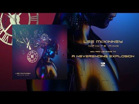 LEE MCKINNEY - A Neverending Explosion
