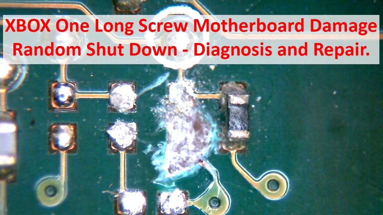 XBOX One Long Motherboard Damage - Random Shut Down - Diagnosis and Xbox Slim Motherboard Fuse on
