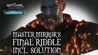The Witcher 3: Wild Hunt - Hearts of Stone - Master Mirror