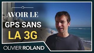 Comment avoir le GPS *SANS* 3G à l'étranger ?