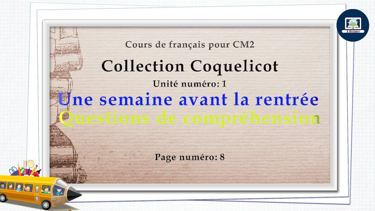 Download UNE SEMAINE AVANT LA RENTREE  I  Questions de compréhension  I  Coquelicot CM2  I  Texte page 8
