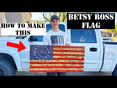 HOW TO MAKE A WOODEN BETSY ROSS FLAG! STEP BY STEP