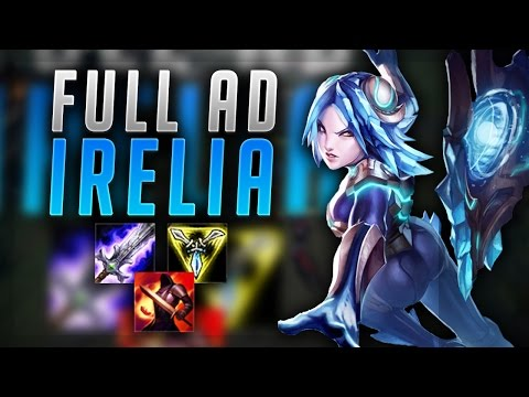 THE RETURN OF IRELIA TOP? FULL AD IRELIA CARRIES TEAM! - League of Legends Gameplay