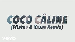 Julien Doré - Coco Câline (Filatov & Karas Remix) (Alternative Video)