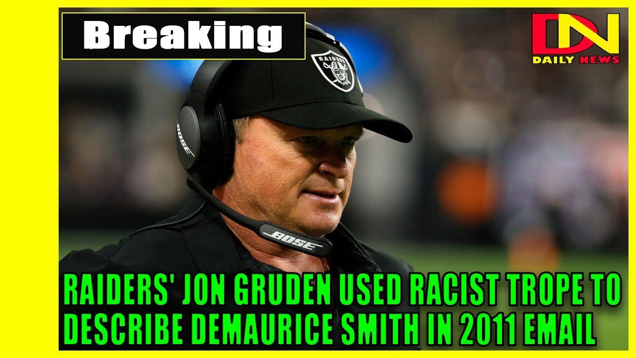 Raiders coach Jon Gruden used racist remark to describe NFL ...