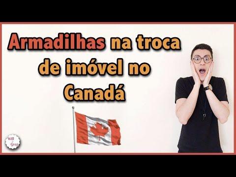 ARMADILHAS NA TROCA DE IMÓVEL NO CANADÁ