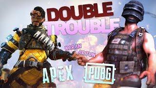 PUBG APEX DOUBLE TROUBLE - 4 HOURS STREAM