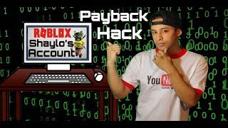 I Hacked Shaylo's Roblox Account! Must Watch!