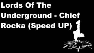 Lords of the underground - chief rocka (speed up) mp3