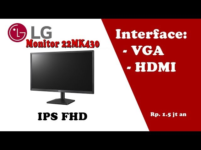 Unboxing Lg Monitor 22mk430 Ips Fhd Harga 1 2 Jt An Youtube