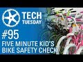 5 Minute Kid S Bike Safety Check Tech Tuesday 95 mp3