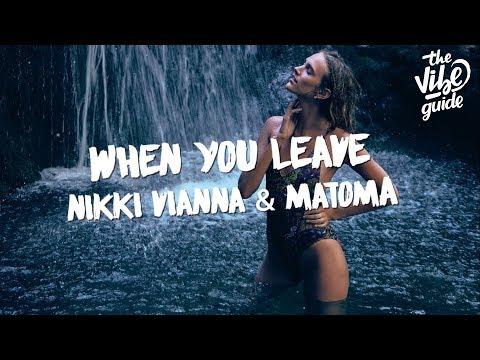 Nikki Vianna & Matoma - When You Leave Lyric