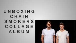 unboxing-chainsmokers-collage-album