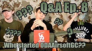 Questions & Ammo - Ep. 8: Who started ODAAirsoftGC?