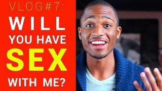 VLOG #7: Asking Random People for Sex