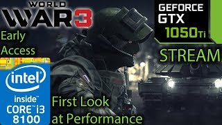 World War 3 Early Access - GTX 1050 ti - i3 8100 - First look at performance - Benchmark PC