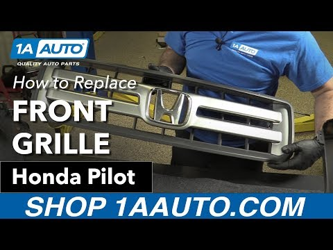 How to Replace Front Grille 03-08 Honda Pilot