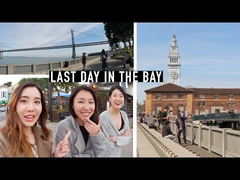 How I Spent My Last Day in San Francisco, California